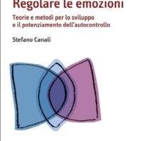 Regolare le emozioni Stefano CAnali